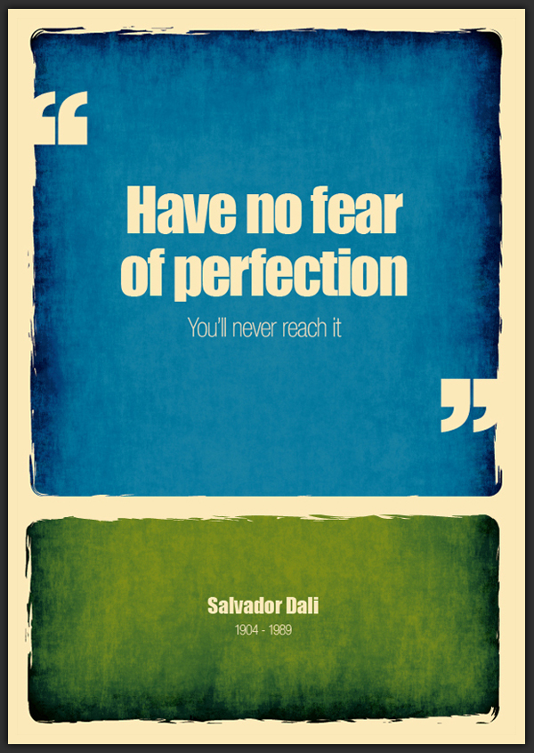 salvador dali_have no fear of perfection